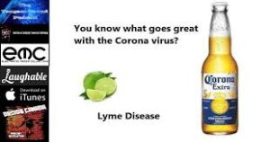 Corona jokes are spreading almost as fast as the disease